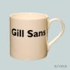Gill sans Font Mug Typography